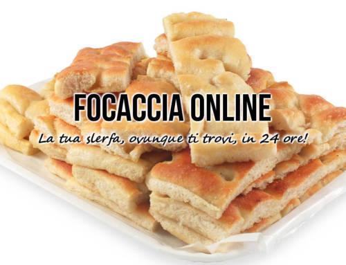 La FOCACCIA ONLINE! Spedizione in 24/48 ore in tutta Europa!