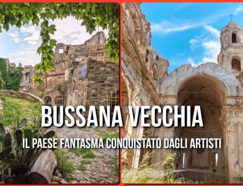 BUSSANA VECCHIA – Il paese fantasma, conquistato dagli Artisti! 😍
